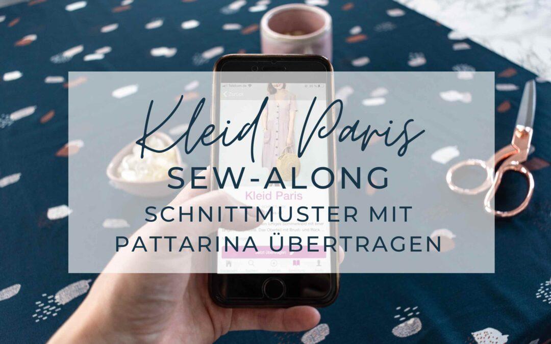 Sew-Along Kleid Paris – Schnittmuster mit Pattarina übertragen