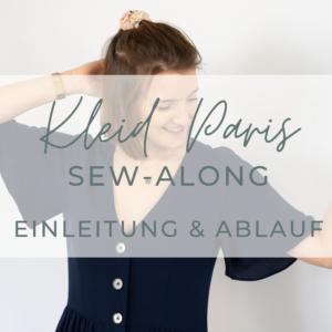 Sew-Along Kleid Paris Einleitung