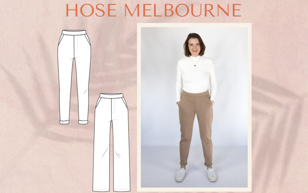 Neues Schnittmuster – Hose Melbourne
